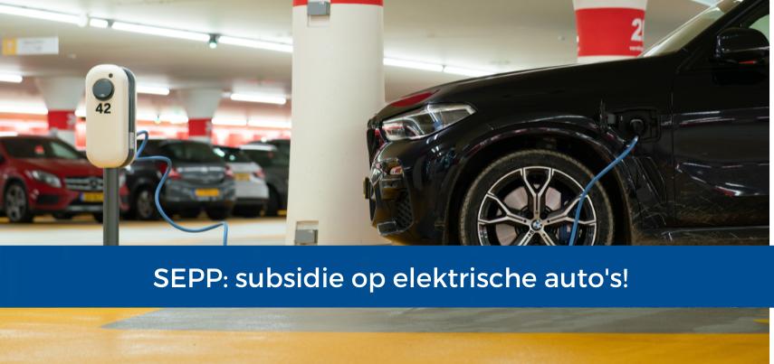 SEPP: subsidie op elektrische autos