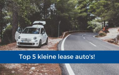 Top 5 kleine lease auto's!