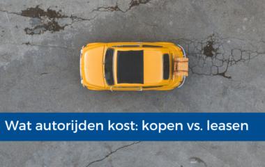 Wat autorijden kost kopen vs. leasen