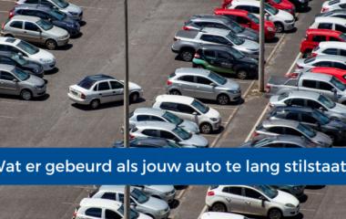 Wat er gebeurd als jouw auto te lang stilstaat