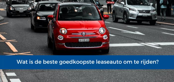 Wat is de beste goedkoopste leaseauto om te rijden?